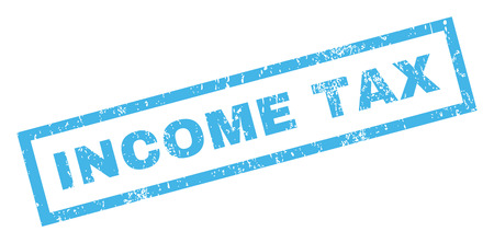income tax: Income Tax text rubber seal stamp watermark. Tag inside rectangular banner with grunge design and dirty texture. Inclined glyph blue ink emblem on a white background.