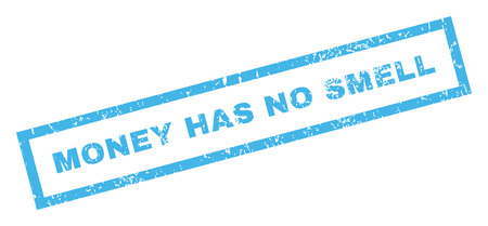has: Money Has No Smell text rubber seal stamp watermark. Tag inside rectangular shape with grunge design and dust texture. Inclined glyph blue ink sticker on a white background. Stock Photo