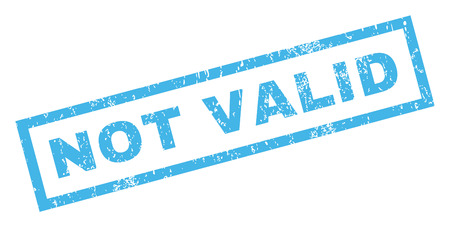 valid: Not Valid text rubber seal stamp watermark. Caption inside rectangular banner with grunge design and dirty texture. Inclined glyph blue ink sign on a white background.