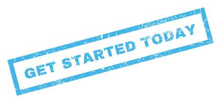 Commencez le texte d'aujourd'hui. Légende à l'intérieur d'une bannière rectangulaire avec un design grunge et une texture impure. Signe d'encre bleu vectoriel incliné sur fond blanc. Vecteurs