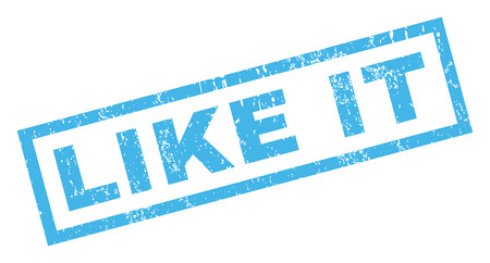 like it: Like It text rubber seal stamp watermark. Tag inside rectangular banner with grunge design and unclean texture. Inclined vector blue ink emblem on a white background.