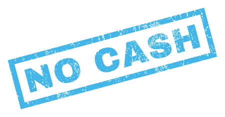 No Cash text rubber seal stamp watermark. Caption inside rectangular banner with grunge design and dust texture. Inclined vector blue ink sticker on a white background.