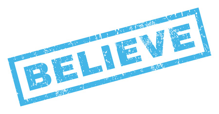 Believe text rubber seal stamp watermark. Caption inside rectangular shape with grunge design and dust texture. Inclined glyph blue ink sticker on a white background.