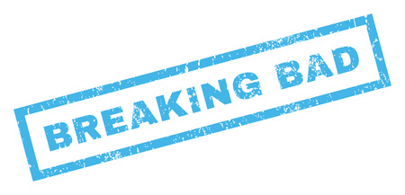 breaking law: Breaking Bad text rubber seal stamp watermark. Tag inside rectangular shape with grunge design and dirty texture. Inclined glyph blue ink emblem on a white background.