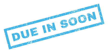 Due In Soon text rubber seal stamp watermark. Caption inside rectangular banner with grunge design and scratched texture. Inclined glyph blue ink sticker on a white background. Stock Photo