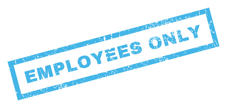 Employees Only text rubber seal stamp watermark. Tag inside rectangular shape with grunge design and dirty texture. Inclined glyph blue ink sign on a white background.