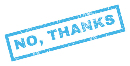No, Thanks text rubber seal stamp watermark. Caption inside rectangular banner with grunge design and scratched texture. Inclined glyph blue ink sign on a white background.