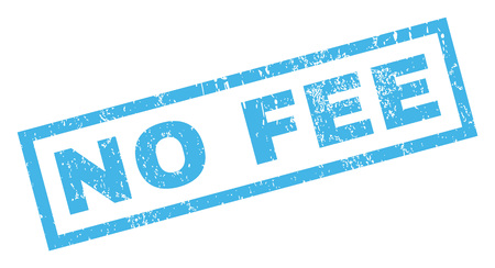 No Fee text rubber seal stamp watermark. Tag inside rectangular banner with grunge design and scratched texture. Inclined glyph blue ink sign on a white background.