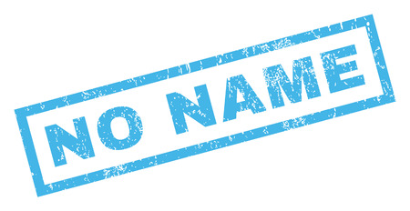 no name: No Name text rubber seal stamp watermark. Caption inside rectangular shape with grunge design and dust texture. Inclined glyph blue ink sign on a white background.