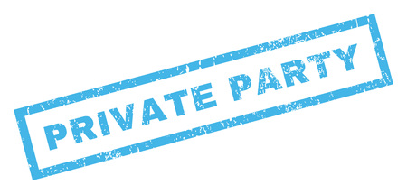 private party: Private Party text rubber seal stamp watermark. Caption inside rectangular banner with grunge design and unclean texture. Inclined glyph blue ink sign on a white background.