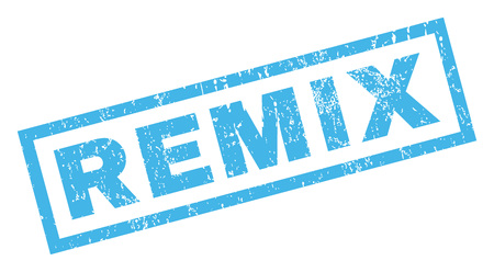 remix: Remix text rubber seal stamp watermark. Caption inside rectangular shape with grunge design and scratched texture. Inclined glyph blue ink sign on a white background.