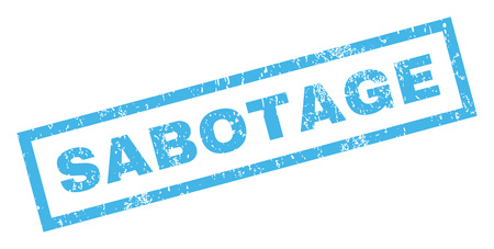 sabotage: Sabotage text rubber seal stamp watermark. Tag inside rectangular banner with grunge design and dirty texture. Inclined glyph blue ink emblem on a white background.
