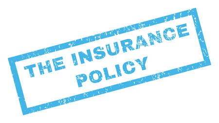insurance policy: The Insurance Policy text rubber seal stamp watermark. Tag inside rectangular shape with grunge design and dirty texture. Inclined glyph blue ink sign on a white background.