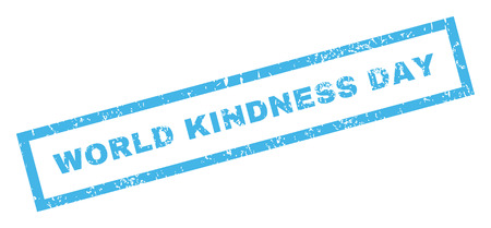 kindness: World Kindness Day text rubber seal stamp watermark. Tag inside rectangular banner with grunge design and dust texture. Inclined glyph blue ink sticker on a white background. Stock Photo