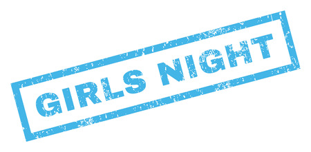 girls night: Girls Night text rubber seal stamp watermark. Tag inside rectangular banner with grunge design and dust texture. Inclined glyph blue ink sticker on a white background.