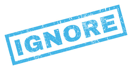 forget: Ignore text rubber seal stamp watermark. Caption inside rectangular shape with grunge design and unclean texture. Inclined glyph blue ink emblem on a white background. Stock Photo