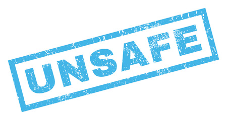 unsafe: Unsafe text rubber seal stamp watermark. Caption inside rectangular shape with grunge design and scratched texture. Inclined glyph blue ink emblem on a white background.