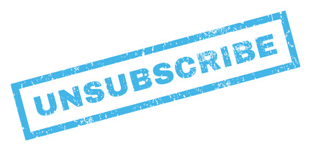 unsubscribe: Unsubscribe text rubber seal stamp watermark. Caption inside rectangular banner with grunge design and scratched texture. Inclined glyph blue ink sign on a white background. Stock Photo