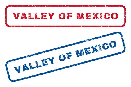splashed: Valley Of Mexico text rubber seal stamp watermarks. Vector style is blue and red ink caption inside rounded rectangular shape. Grunge design and scratched texture. Blue and red emblems.