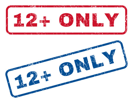 admittance: 12 Plus Only text rubber seal stamp watermarks. Vector style is blue and red ink tag inside rounded rectangular banner. Grunge design and dust texture. Blue and red emblems.