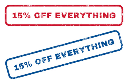 bargains: 15 Percent Off Everything text rubber seal stamp watermarks. Vector style is blue and red ink tag inside rounded rectangular banner. Grunge design and dirty texture. Blue and red emblems.