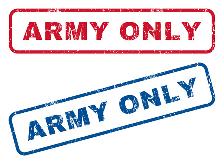 military draft: Army Only text rubber seal stamp watermarks. Vector style is blue and red ink caption inside rounded rectangular banner. Grunge design and dirty texture. Blue and red stickers.
