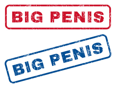 Big Penis text rubber seal stamp watermarks. Vector style is blue and red ink tag inside rounded rectangular banner. Grunge design and unclean texture. Blue and red emblems. Vector Illustration