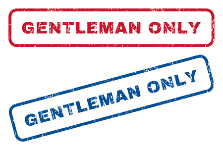 stricture: Gentleman Only text rubber seal stamp watermarks. Vector style is blue and red ink caption inside rounded rectangular shape. Grunge design and unclean texture. Blue and red signs. Illustration