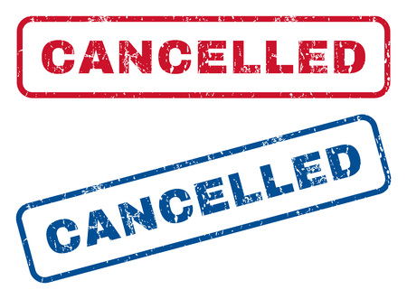 cancelled: Cancelled text rubber seal stamp watermarks. Vector style is blue and red ink caption inside rounded rectangular banner. Grunge design and dirty texture. Blue and red stickers.