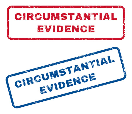 circumstantial: Circumstantial Evidence text rubber seal stamp watermarks. Vector style is blue and red ink tag inside rounded rectangular shape. Grunge design and dust texture. Blue and red emblems.