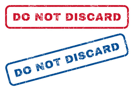 discard: Do Not Discard text rubber seal stamp watermarks. Vector style is blue and red ink caption inside rounded rectangular shape. Grunge design and dirty texture. Blue and red stickers.