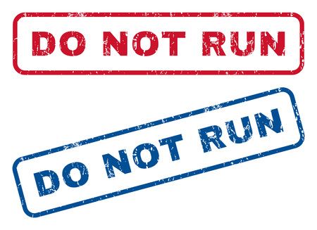 no correr: Do Not Run text rubber seal stamp watermarks. Vector style is blue and red ink tag inside rounded rectangular shape. Grunge design and dust texture. Blue and red emblems. Vectores