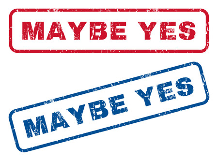 affirmative: Maybe Yes text rubber seal stamp watermarks. Vector style is blue and red ink caption inside rounded rectangular shape. Grunge design and unclean texture. Blue and red signs.