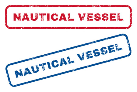 nautical vessel: Nautical Vessel text rubber seal stamp watermarks. Vector style is blue and red ink caption inside rounded rectangular shape. Grunge design and dust texture. Blue and red stickers. Illustration
