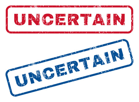 uncertain: Uncertain text rubber seal stamp watermarks. Vector style is blue and red ink caption inside rounded rectangular shape. Grunge design and unclean texture. Blue and red stickers.