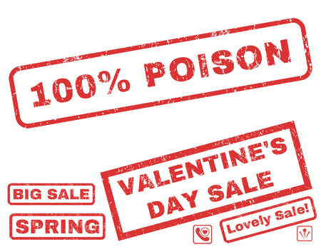 overall: 100 Percent Poison text rubber seal stamp watermark with Valentines sale bonus. Tags inside rectangular banner with grunge design and unclean texture. Vector signs for trading on a white background. Illustration