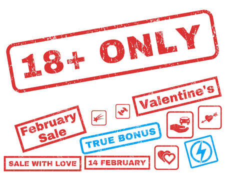 stricture: 18 Plus Only text rubber seal stamp watermark with Valentines sale bonus. Captions inside rectangular banner with grunge design and unclean texture. Vector emblems for trading on a white background.