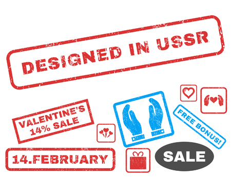 Designed In USSR text rubber seal stamp watermark with Valentines sale bonus. Tags inside rectangular banner with grunge design and dirty texture. Vector signs for trading on a white background. Illustration