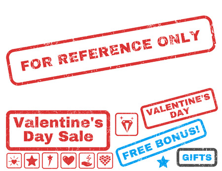 For Reference Only text rubber seal stamp watermark with Valentines sale bonus. Captions inside rectangular banner with grunge design and scratched texture.