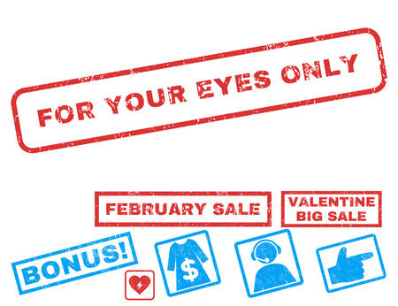 For Your Eyes Only text rubber seal stamp watermark with Valentines sale bonus. Captions inside rectangular banner with grunge design and dust texture. Vector signs for trading on a white background. Ilustração