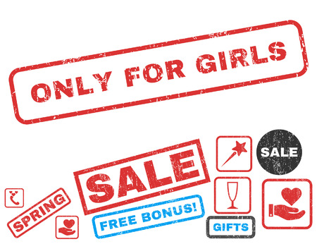 Only For Girls text rubber seal stamp watermark with Valentines sale bonus. Captions inside rectangular shape with grunge design and unclean texture. Vector signs for trading on a white background.