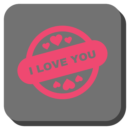I Love You Stamp Seal interface button. Vector pictograph style is a flat symbol in a rounded square button, pink and gray colors. Illustration
