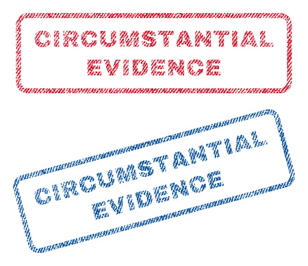 circumstantial: Circumstantial Evidence text textile seal stamp watermarks. Blue, red fabric vectorized texture. Vector tag inside rounded rectangular shape. Rubber emblem with fiber textile structure. Illustration