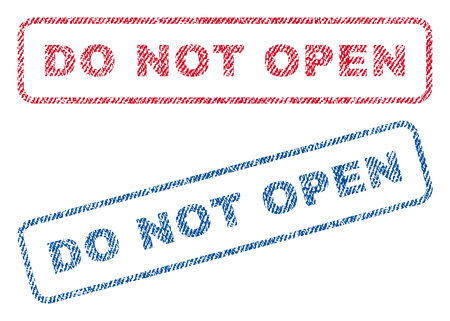 not open: Do Not Open text textile seal stamp watermarks. Blue, red fabric vectorized texture. Vector tag inside rounded rectangular banner. Rubber sign with fiber textile structure.