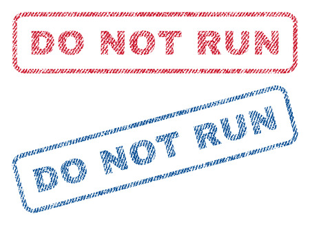 Do Not Run text textile seal stamp watermarks. Blue, red fabric vectorized texture. Vector caption inside rounded rectangular shape. Rubber emblem with fiber textile structure.