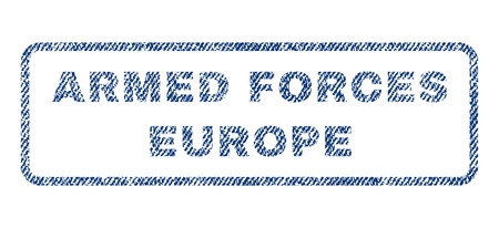 military draft: Armed Forces Europe text textile seal stamp watermark. Blue jeans fabric rasterized texture. Raster tag inside rounded rectangular shape. Rubber sign with fiber textile structure. Stock Photo