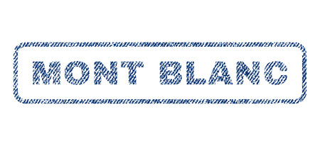 Mont Blanc text textile seal stamp watermark. Blue jeans fabric rasterized texture. Raster caption inside rounded rectangular banner. Rubber emblem with fiber textile structure. Stock Photo
