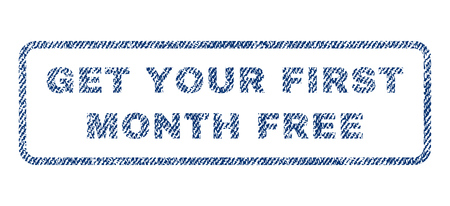 Get Your First Month Free text textile seal stamp watermark. Blue jeans fabric rasterized texture. Raster tag inside rounded rectangular banner. Rubber emblem with fiber textile structure. Stock Photo