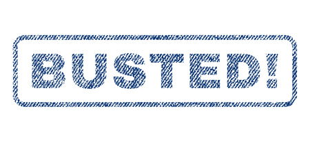 busted: Busted! text textile seal stamp watermark. Blue jeans fabric rasterized texture. Raster tag inside rounded rectangular banner. Rubber emblem with fiber textile structure. Stock Photo