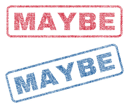 maybe: Maybe text textile seal stamp watermarks. Blue, red fabric vectorized texture. Vector tag inside rounded rectangular banner. Rubber sign with fiber textile structure.
